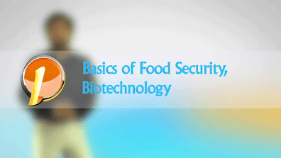 UPSC, Basics of Food Security and Biotechnology - Learning